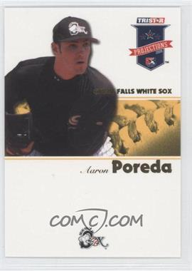 2008 TRISTAR PROjections Yellow #116 - Aaron Poreda /25
