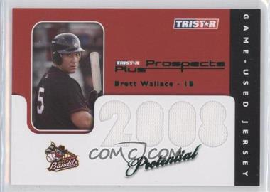 2008 TRISTAR Prospects Plus - PROtential Game Used - Green #P-BW - Brett Wallace /50