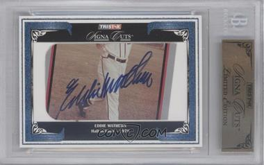 2008 TRISTAR Signa Cuts Cut Autographs [???] #N/A - Eddie Mathews /5 [BGS AUTHENTIC]