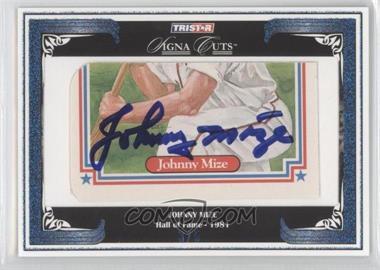 2008 TRISTAR Signa Cuts Cut Autographs [???] #N/A - Johnny Mize /5