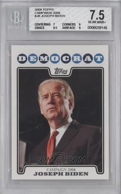 2008 Topps - Campaign 2008 #C08-JB - Joseph Biden [BGS7.5]