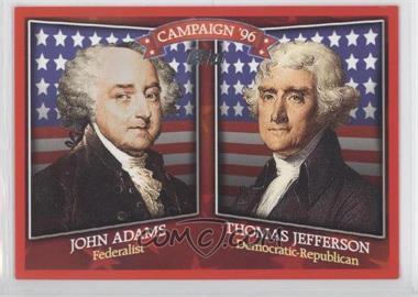 2008 Topps - Historical Campaign Match-Ups #HCM-1796 - John Adams, Thomas Jefferson