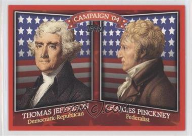2008 Topps - Historical Campaign Match-Ups #HCM-1804 - Thomas Jefferson, Charles Pinckney