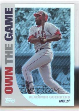 2008 Topps - Own the Game #OTG15 - Vladimir Guerrero
