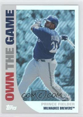 2008 Topps - Own the Game #OTG19 - Prince Fielder