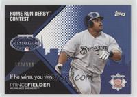 Prince Fielder /999