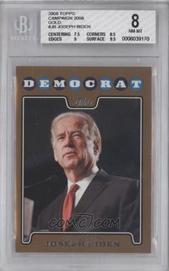 2008 Topps Campaign 2008 Gold #C08-JB - Joseph Biden [BGS8]
