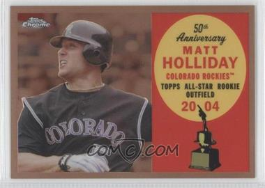 2008 Topps Chrome - Topps All-Rookie Team - Copper Refractor #ARC13 - Matt Holliday /100