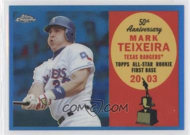 2008 Topps Chrome Topps All-Rookie Team Blue Refractor #ARC12 - Mark Teixeira /200