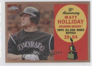 2008 Topps Chrome Topps All-Rookie Team Copper Refractor #ARC13 - Matt Holliday /100