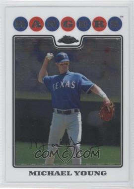 2008 Topps Chrome #166 - Michael Young