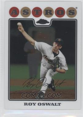 2008 Topps Chrome #63 - Roy Oswalt