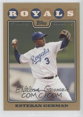 2008 Topps Gold Border #189 - Esteban German /2008