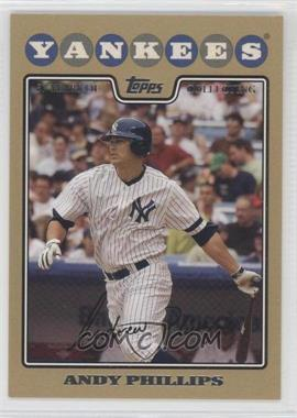 2008 Topps Gold Border #209 - Andy Phillips /2008