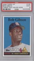 Bob Gibson [PSA9]