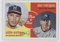 Eddie Mathews, Alex Rodriguez
