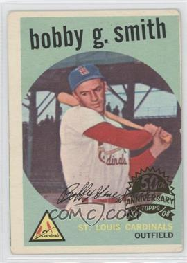 2008 Topps Heritage 1959 Topps 50th Anniversary Buybacks #162 - Bob Smith [GoodtoVG‑EX]