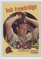 Bob Trowbridge [Good to VG‑EX]