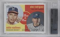 Eddie Mathews, Alex Rodriguez [BGS 9]