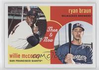 Ryan Braun, Willie McCovey
