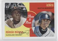 Minnie Minoso, Ichiro Suzuki