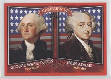 2008 Topps Historical Campaign Match-Ups #HCM-1792 - George Washington, John Adams