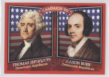 2008 Topps Historical Campaign Match-Ups #HCM-1800 - Thomas Jefferson, Aaron Burr