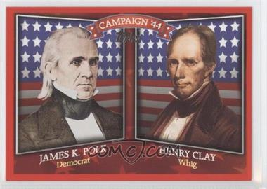 2008 Topps Historical Campaign Match-Ups #HCM-1844 - James K Polk, Henry Clay