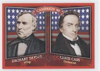 Zachary Taylor, Lewis Cass