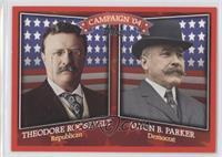 Theodore Roosevelt, Alton B. Parker