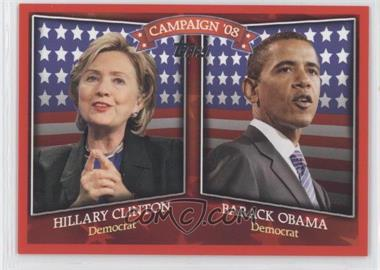2008 Topps Historical Campaign Match-Ups #HCM-2008D - Hillary Clinton, Barack Obama