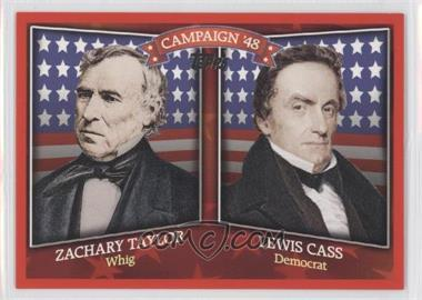 2008 Topps Historical Capaign Match-Ups #HCM-1848 - Zachary Taylor, Lewis Cass