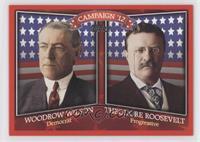 Woodrow Wilson, Theodore Roosevelt