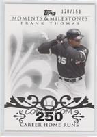 Frank Thomas (2007 - 500 Career Home Runs (513 Total)) /150
