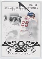 Jim Thome (2007 - 500 Career Home Runs (507 Total)) /150