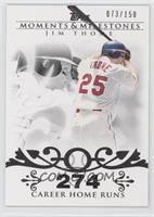 Jim Thome (2007 - 500 Career Home Runs (507 Total)) /150