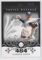 Trevor Hoffman (2007 - 500 Career Saves (524 Total)) /25