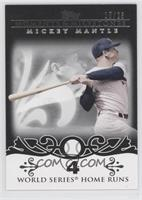 Mickey Mantle (18 World Series Home Runs) /25