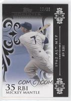 Mickey Mantle (1962 AL MVP - 89 RBIs) /25