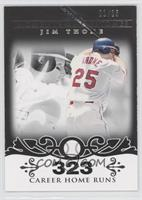 Jim Thome 2007 - 500 Career Home Runs (507 Total) /25