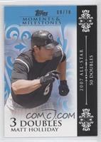 Matt Holliday (2007 All-Star - 50 Doubles) /10