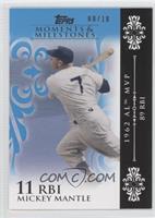 Mickey Mantle (1962 AL MVP - 89 RBIs) /10