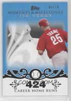 Jim Thome 2007 - 500 Career Home Runs (507 Total) /10