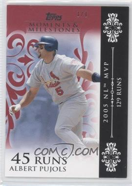 2008 Topps Moments & Milestones Red #12-45 - Albert Pujols (2005 NL MVP - 129 Runs) /1