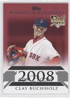 Clay Buchholz (2008 Rookie) /20