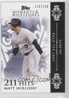 Matt Holliday 2007 All-Star - 216 Hits /150
