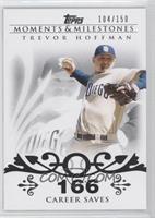 Trevor Hoffman (2007 - 500 Career Saves (524 Total)) /150