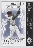 B.J. Upton (2007 MLB Superstar - 25 Doubles) /150