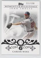 John Smoltz (2007 - 200 Career Wins (207 Total)) /150