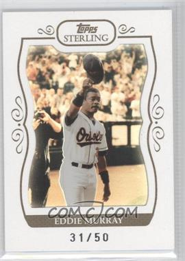 2008 Topps Sterling White Frame #29 - Eddie Murray /50